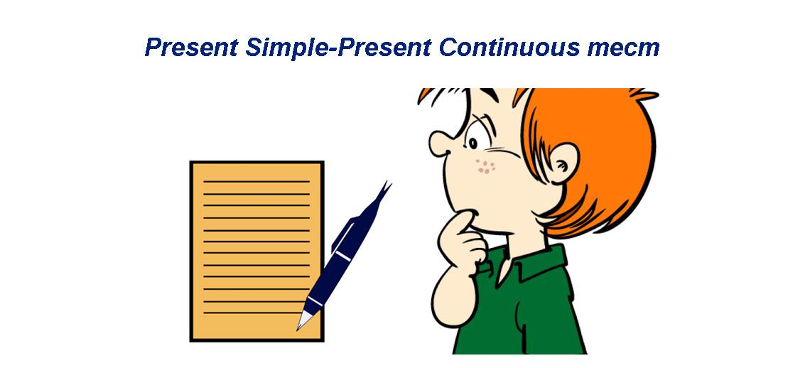 Present Simple-Present Continuous тест